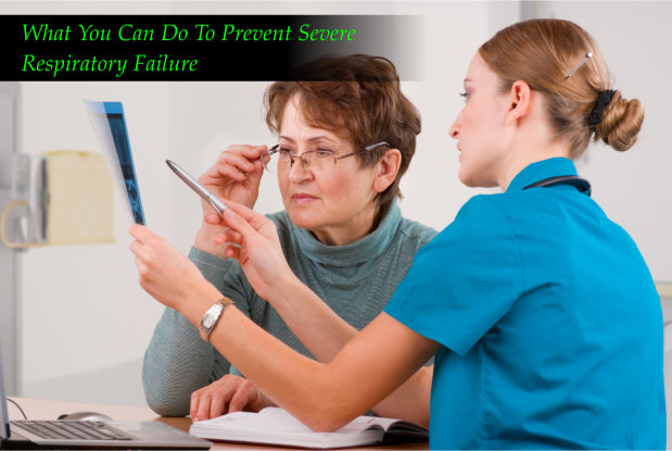 What You Can Do To Prevent Severe Respiratory Failure